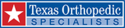 Texas Orthopedic Specialists PA